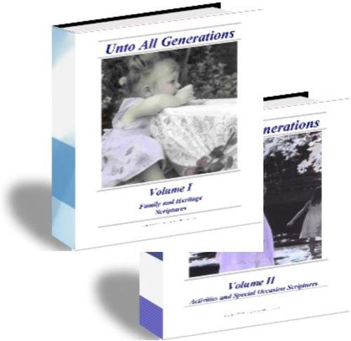 Unto All Generations I & II